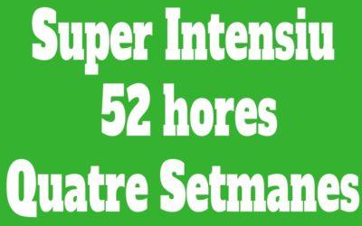 Super Intensiu Individual 52 hores (Quatre Setmanes)