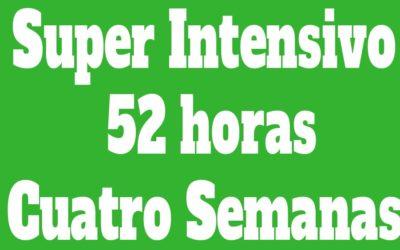 Super Intensivo Individual 52 horas (Cuatro Semanas)